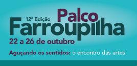 4744:Palco Farroupilha une teatro, música e artes visuais